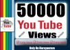 50000 (50k) High Quality YouTube Views Lifetime Guarantee Fully safe