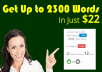 SPECIAL SERVICE: Get SEO Optimized 2300 to 2500 words for $22
