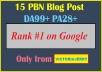 15 Permanent DoFollow High DA 90 PA 30-40 PBN Posts Backlinks