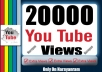 20000 High-Quality YouTube Views Lifetime Guarantee