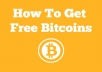 teach you How to Get Free Bitcoins Without Mining