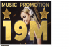 promote your music to 19M people for $15