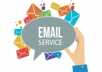 provide email lists as you need for $15