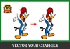 Convert Your Graphic Or Logo To Vector In 24 Hours for $5