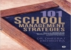 101 Ideas on School Management Towards Quality and Excellence
