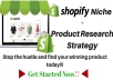 Discover the best shopify niche and product research strategy to find a winning product