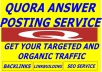 provide organic Traffic by 10 quora answer posting