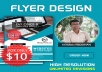 Professional & Eye catching Flyer for $10
