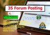 Create 35 High Quality Forum Posts On Any Forum