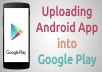Upload application to Google Play Store Forever for $5