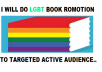 Do effective  LGBT Book Promotion And Ebook Marketing for $5