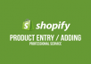 manage your shopify store, add products for $5