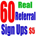 60 Real Referral Sign Ups