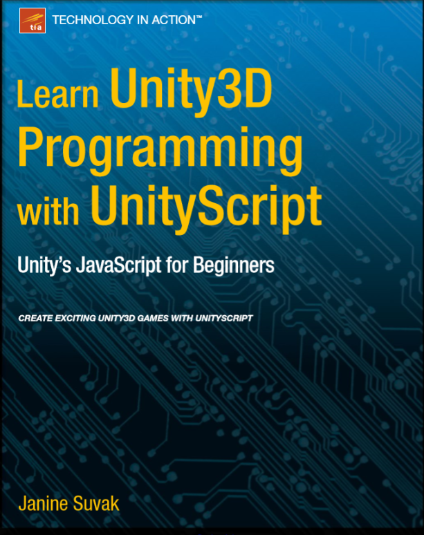 Learn Unity 3D Programming with UnityScript  BOOK